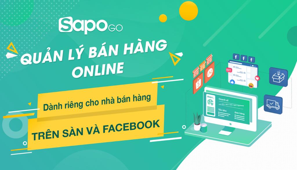Sapo là nền tảng quản lý và bán hàng được ưa chuộng nhiều nhất tại Việt Nam