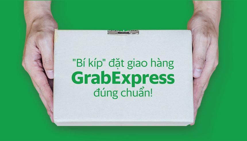 Bí kíp đặt giao hàng trên ứng dụng GrabExpress