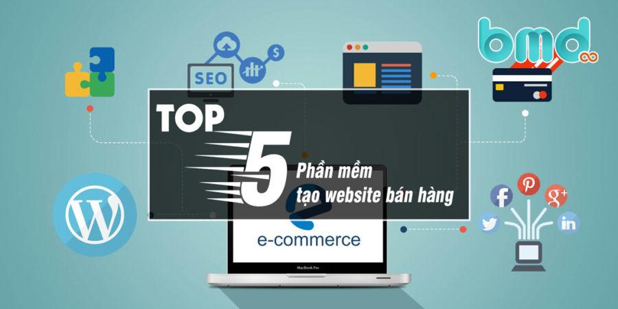 Top phần mềm tạo website bán hàng