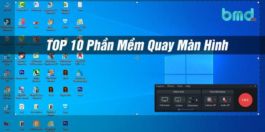 Top phần mềm quay màn hình