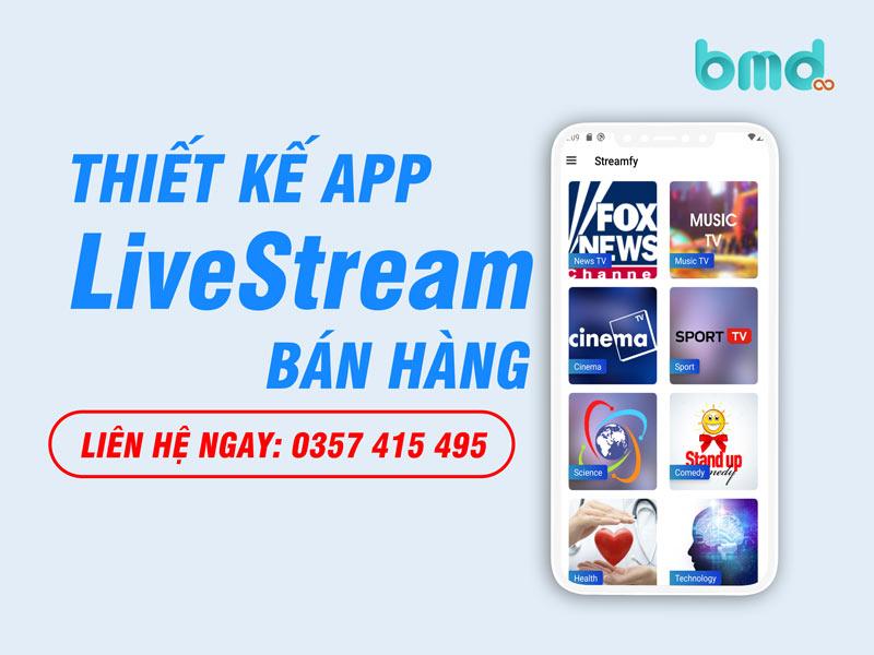 BMD thiết kế app livestream