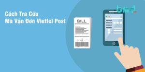 Cách tra vận đơn viettel post