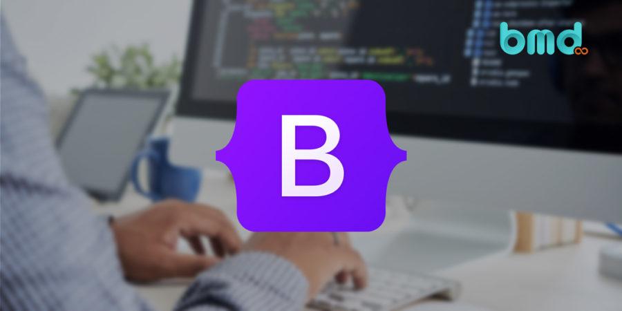 Bootstrap Là Gì? Ưu Điểm và Tính Năng Chính Của Bootstrap