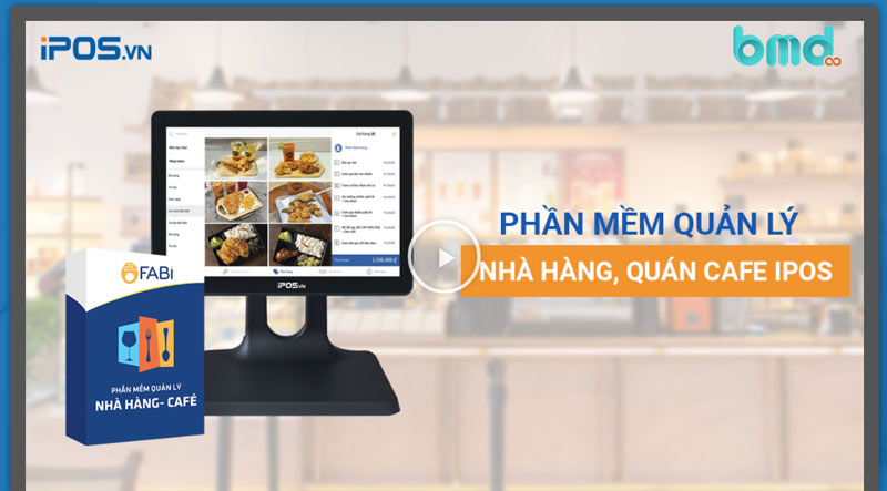 Phần mềm quản lý nhà hàng iPos