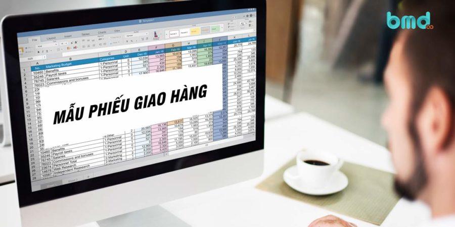 Mẫu phiếu giao hàng bằng Excel và Word mới nhất